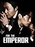 For The Emperor (English Subtitled)