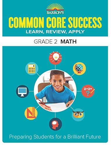 Barron's Common Core Success Grade 2 Math: Preparing Students for a Brilliant Future ()