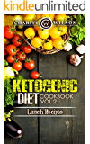 KETOGENIC COOKBOOK: Ketogenic Diet: Cookbook Vol. 2 Lunch Recipes (Ketogenic Recipes) (Health Wealth & Happiness 69)