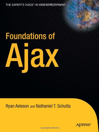 [PDF] Foundations of Ajax Free Download | Publisher : Apress | Category : Computers & Internet | ISBN 10 : 1590595823 | ISBN 13 : 9781590595824