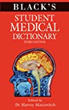 Black's Student Medical Dictionary, Harvey Marcovitch, 1408139804