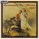 Second to None by Royal Scots Dragoon Guards (1995-01-01)