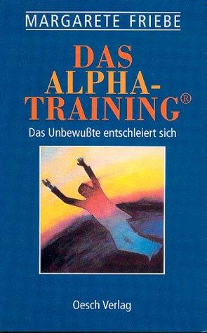Das Alpha-Training