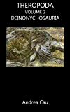 Deinonychosauria (Theropoda Vol. 2)
