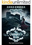 The Vampire's Bride: A Paranormal Fantasy Romance Novel