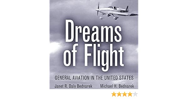 Dreams of flight: general aviation in the United States