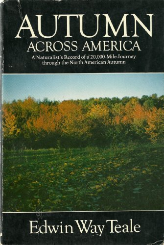 Autumn Across America: A Naturalist's Record of a 20,000-Mile Journey Through the North American Autumn (American Season