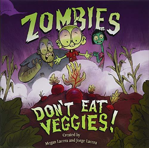Veggies Eat - Zombies Don't Eat Veggies!