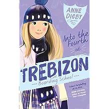 Into the Fourth at Trebizon (The Trebizon Boarding School Series)