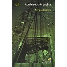 Administración pública. Vol. 2