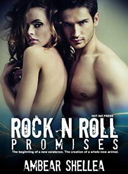 Rock N Roll Promises (The Rock N Roll Paraphantasy Series Book 1) by [Shellea, AmBear]