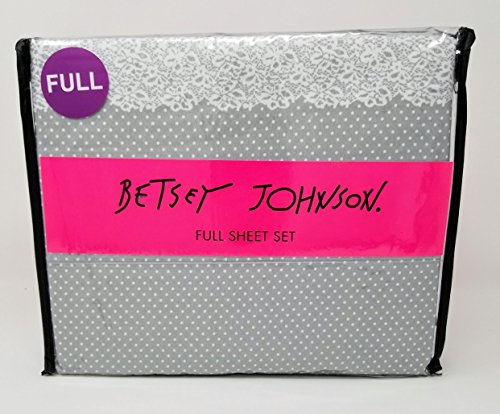 Betsey Johnson 4 PC Full Sheet Set - Dot and Lace in Gray and White ()