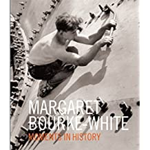 Margaret Bourke-white Moments In History