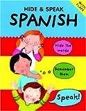 Hide and Speak Spanish, Catherine Bruzzone, 0764125893