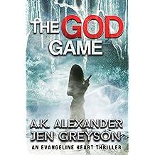 The God Game: Evangeline Heart Book 2 (Evangeline Heart Adventures)