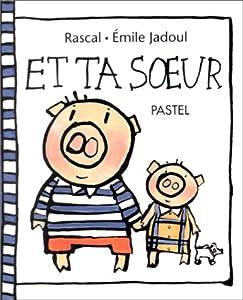 vignette de 'Et ta soeur (Rascal)'