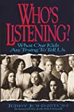 Who's Listening?, Jerry Johnston, 0310578701