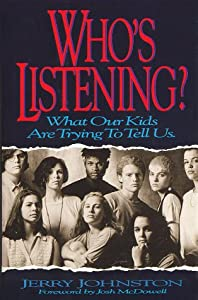 Who's Listening? What Our Kids Are Trying to Tell Us