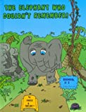 The Elephant Who Couldn't Remember!, Taylor Brandon, 1889945536