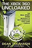 The Xbox 360 Uncloaked:: The Real Story Behind