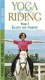 Yoga & Riding:Balance and Symmetry Vol 1