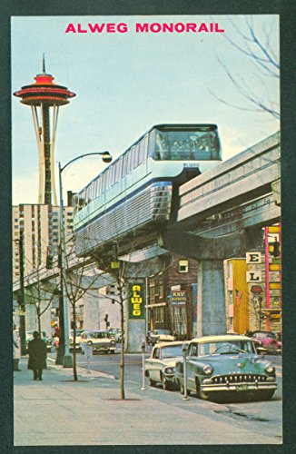 (Alweg Monorail Space Needle Seattle Washington Train WA Railroad Postcard)