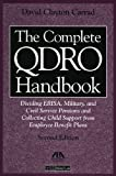 514D5H7KKWL. SL160  The Complete QDRO Handbook: Dividing ERISA, Military, and Civil Service Pensions and Collecting Child Support from Employee Benefit Plans