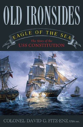 Uss Constitution Warship (Old Ironsides: Eagle of the Sea: The Story of the USS Constitution)