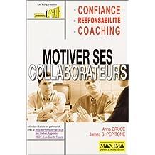 Motiver ses collaborateurs