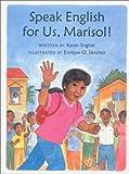 Speak English for Us, Marisol!, Karen English, 0807575542
