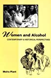 Women and Alcohol, Moira Plant, 1853433640