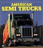 American Semi Trucks, Stan Holtzman, 0760300380