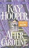 After Caroline, Kay Hooper, 0553588575