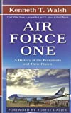 Air Force One, Kenneth T. Walsh, 0786256869