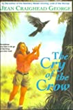 The Cry of the Crow, Jean Craighead George, 080859446X
