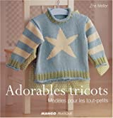 Adorables tricots : Modèles pour les tout-petits