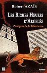 Les riches heures d'Argelès - l'énigme de la Manticore par Azaïs