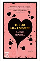 Tu i jo, ara i sempre (Catalan Edition) Kindle Edition