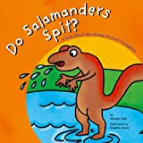 Do Salamanders Spit?, Michael Dahl, 1404802916