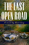 The Last Open Road, Burt Levy, 096421072X