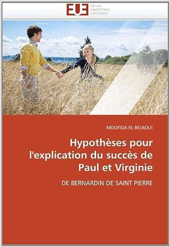 Hypothèses pour l'explication du succès de Paul et Virginie: DE BERNARDIN DE SAINT PIERRE