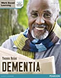 img - for Health and Social Care: Dementia Level 3 Candidate Handbook (QCF) (Work Based Learning L3 Health & Social Care Dementia) by Yvonne Nolan (2012-10-16) book / textbook / text book