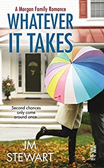 Whatever It Takes by [Stewart, JM]