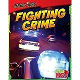 Fighting Crime (Heroic Jobs)