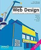 Foundation Web Design: Essential HTML, JavaScript, CSS, Photoshop, Fireworks and Flash