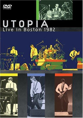 Utopia - Live in Boston 1982