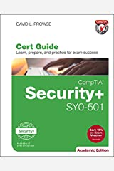 CompTIA Security+ SY0-501 Cert Guide, Academic Edition (2nd Edition) (Certification Guide) Hardcover
