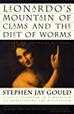 Leonardo's Mountain of Clams and the Diet of Worms, Stephen Jay Gould, 0609804758