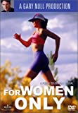 For Women Only with Gary Null