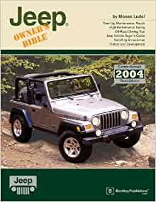 Jeep owners bible a hands on guide to getting the most from your jeep owners bible a hands on guide to getting the most from your jeep owners bible moses ludel 9780837611174 amazon books fandeluxe Image collections